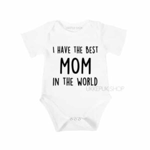 romper-i-have-the-best-mom-wit