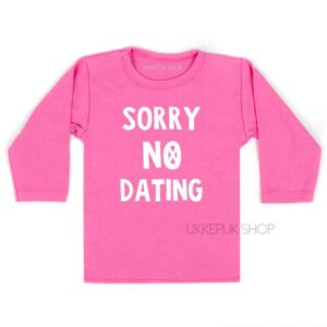 shirt-baby-kind-sorry-no-dating-roze