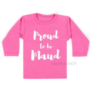 shirt-maud-met-naam-proud-to-be-roze