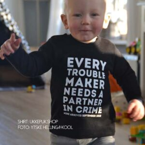 Beroemd Every troublemaker needs a partner in crime - mine arrives in 2019 #ED32